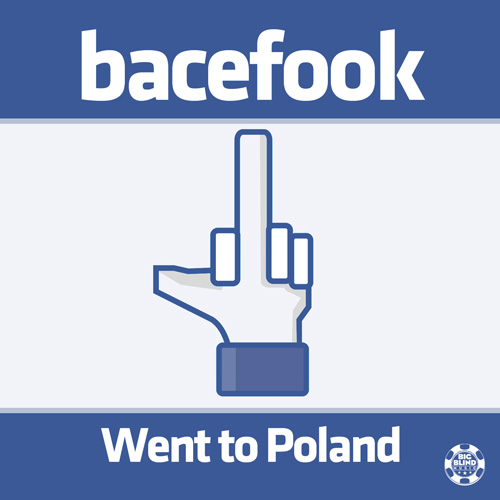 Bacefook - Went to Poland