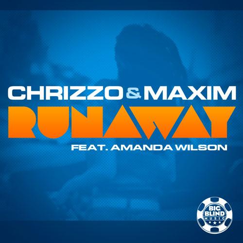 Chrizzo & Maxim feat. Amanda Wilson - Runaway