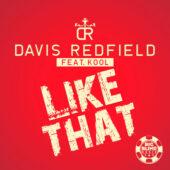 Davis Redfield feat. Kool - Like That