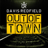 Davis Redfield - Out Of Town