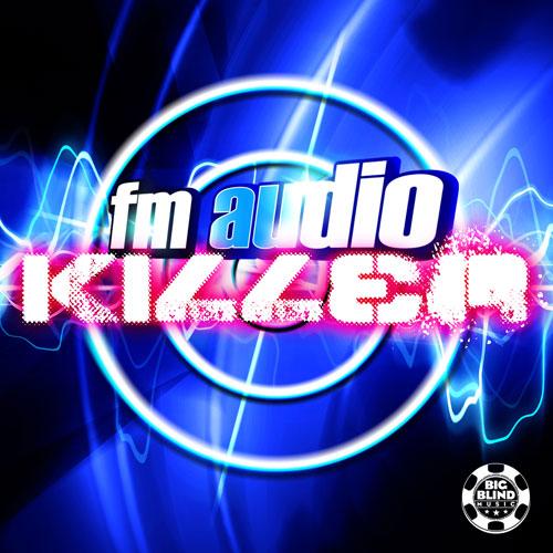 FM Audio - Killer