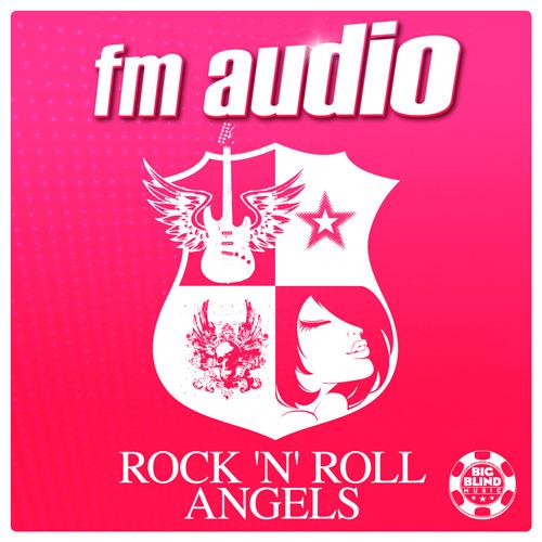 FM Audio - Rock n Roll Angel