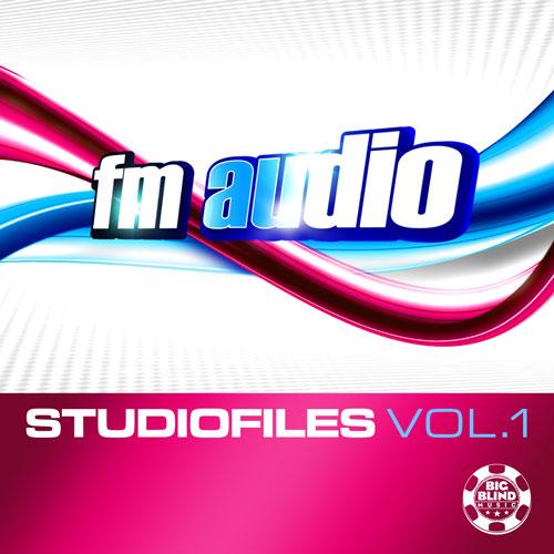 FM Audio - Studio Files Vol 1