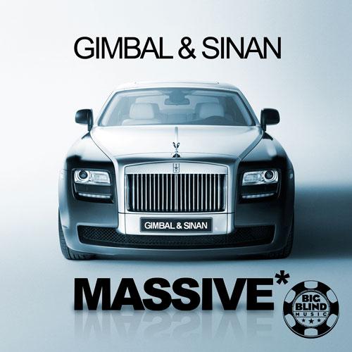 Gimbal & Sinan - Massive