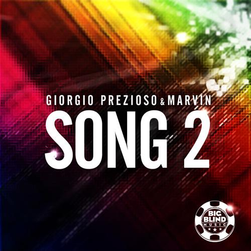 Giorgio Prezioso & Marvin - Song 2