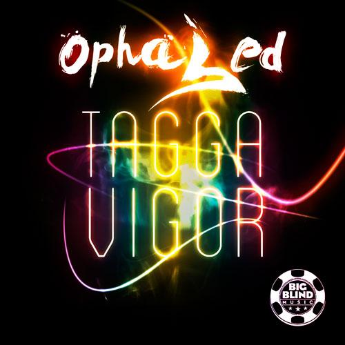 Ophased - Tagga / Vigor