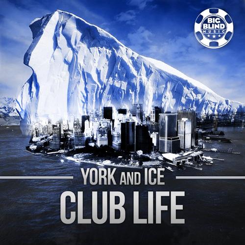 York & Ice - Club Life