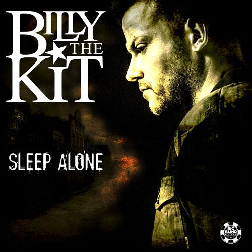 Billy the Kit – Sleep Alone