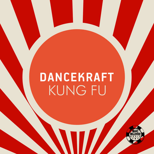 Dancekraft - Kung Fu