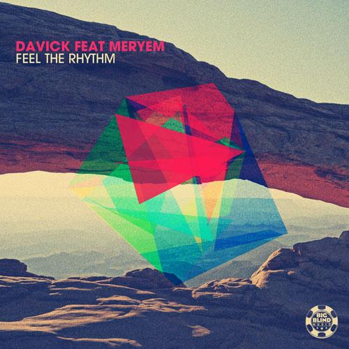 Davick feat. Meryem – Feel The Rhythm