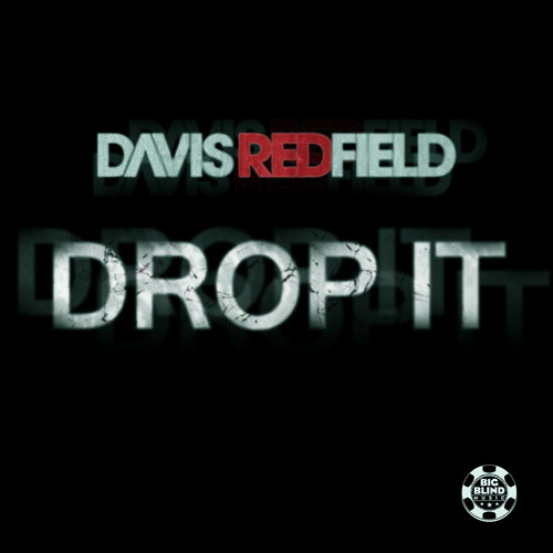 Davis Redfield - Drop it