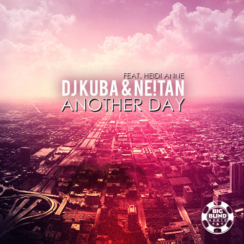 Dj Kuba and Ne!tan - Another Day