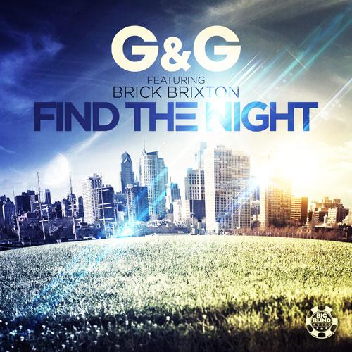 G & G feat. Brick Brixton - Find The Night