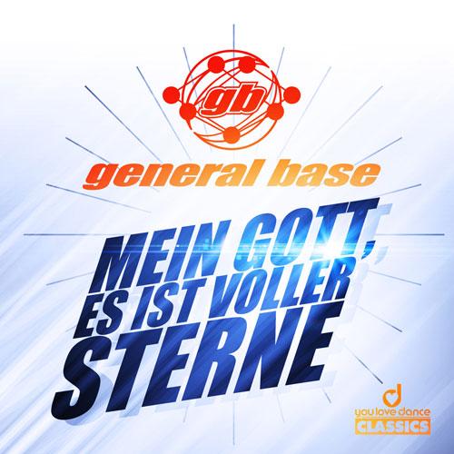 General Base - Mein Gott, es ist voller Sterne