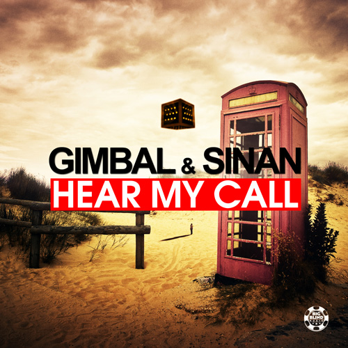 Gimbal & Sinan - Hear My Call