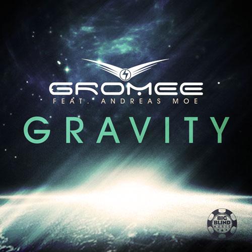 Gromee feat Andreas Moe - Gravity
