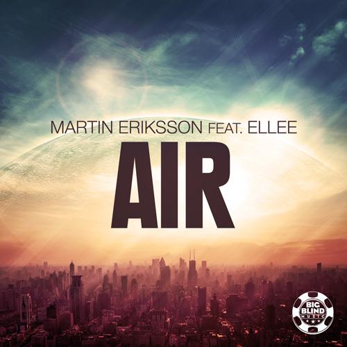Martin Eriksson feat Ellee - Air
