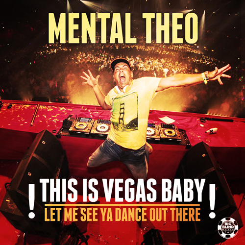 Mental Theo - This is Vegas Baby!