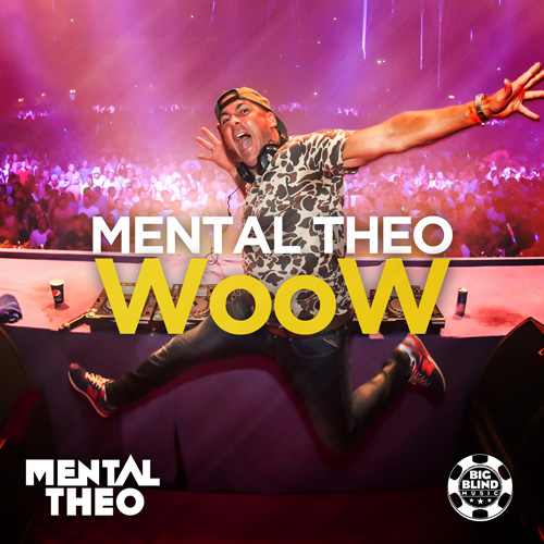 Mental Theo - WooW