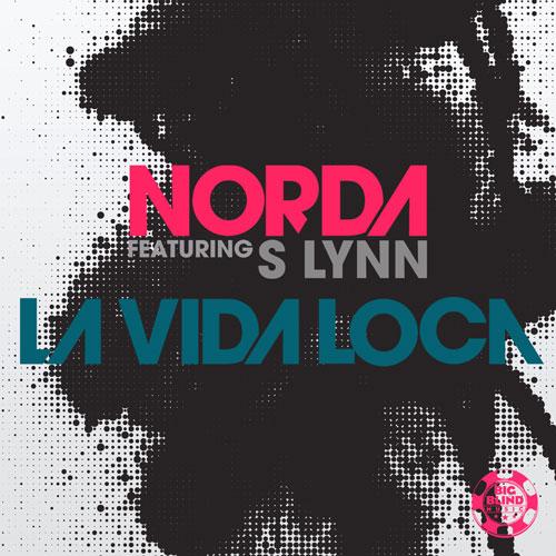 Norda feat. S Lynn - La Vida Loca