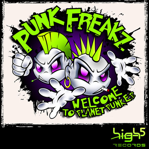 Punk Freakz - Welcome on Planet Punk E.P.