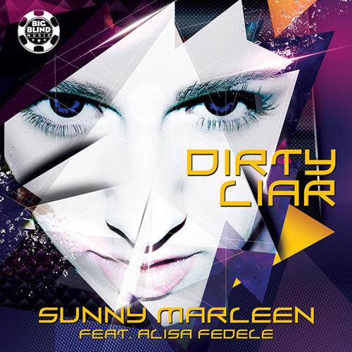 Sunny Marleen feat Alesia Fedele - Dirty Liar