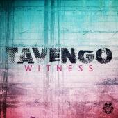 Tavengo - Witness