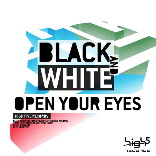 Black and White - Open Your Eyes