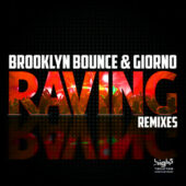 Brooklyn Bounce & Giorno - Raving (Remix Edition)