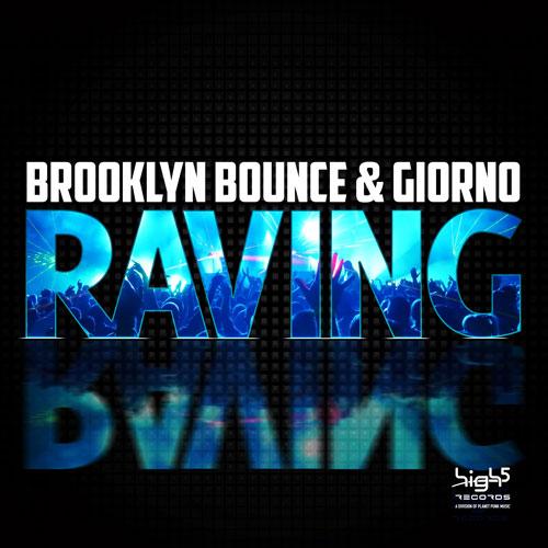 Brooklyn Bounce & Giorno - Raving