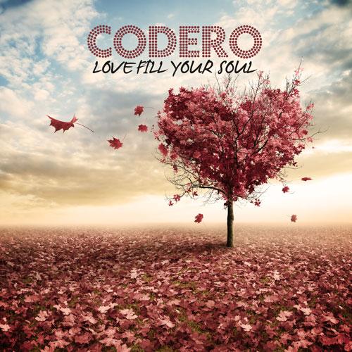 Codero - Love Fill Your Soul