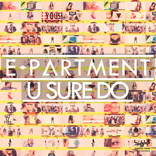 E-Partment - U Sure Do