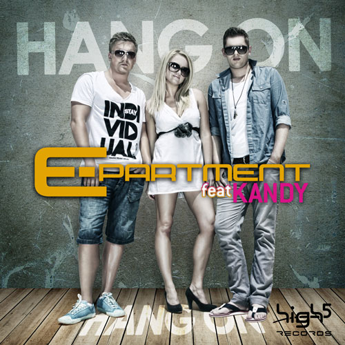 E-Partment feat. Kandy - Hang On