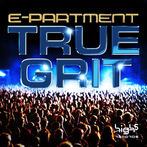 E-Partment - True Grit
