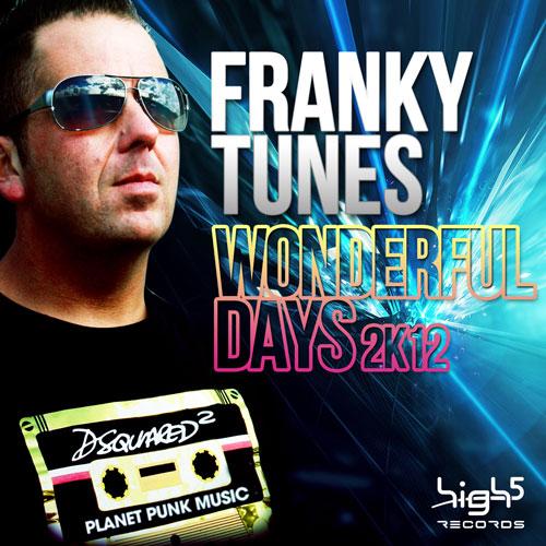 Franky Tunes - Wonderful Days 2K12
