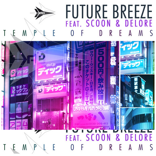 Future Breeze feat. Scoon and Delore - Temple Of Dreams 2010