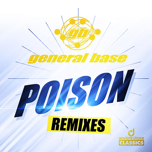 General Base - Poison (Remixes)