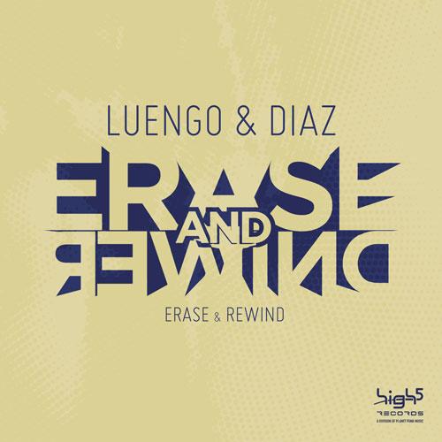 Luengo & Diaz - Erase and Rewind