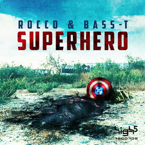 Rocco & Bass-T - Superhero