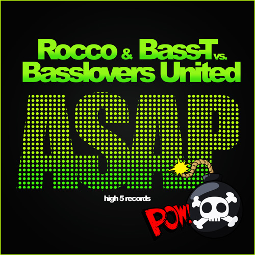 Rocco and BassT vs Basslovers United - ASAP