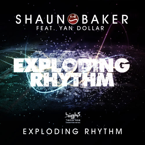 Shaun Baker feat Yan Dollar - Exploding Rhythm