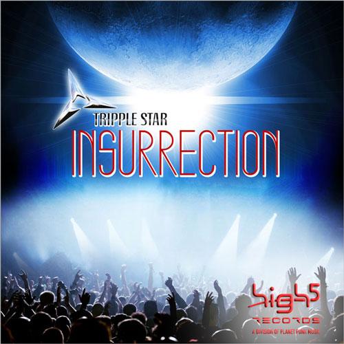 Triple Star- Insurrection