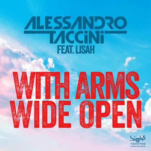 Alessandro Taccini feat. Lisah – With Arms Wide Open