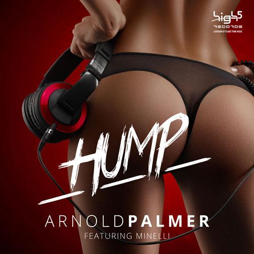 Arnold Palmer feat. Minelli - Hump