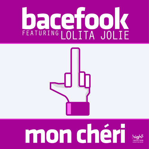 Bacefook feat. Lolita Jolie - Mon Chéri
