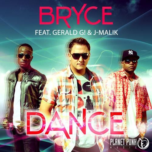 Bryce feat Gerald G! and J-Malik - Dance