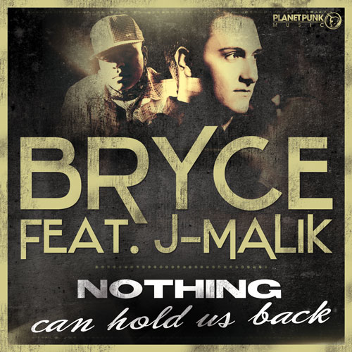 Bryce feat J-Malik - Nothing can hold us back