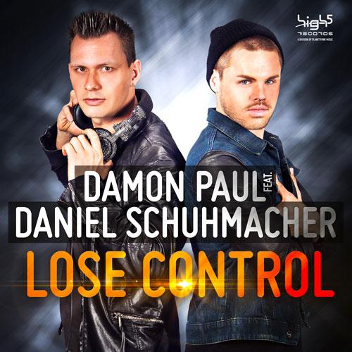 Damon Paul feat. Daniel Schuhmacher - Lose Control