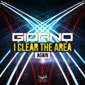 Giorno - I Clear The Area (Again)