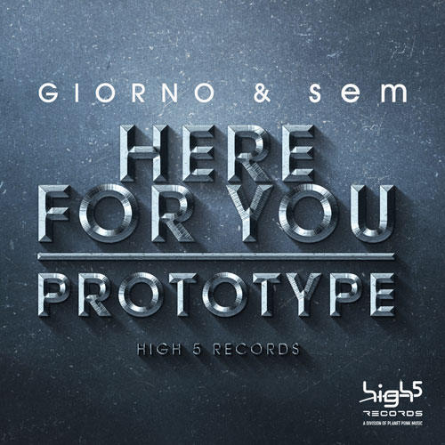 Giorno & sem – Here For You / Prototype